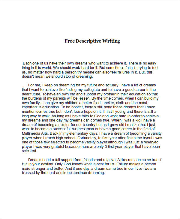 example of descriptive essays Enjoy the process of describing the subject—it can be a rewarding experience a  descriptive essay doesn't rely on facts and examples, but on the writer's ability.