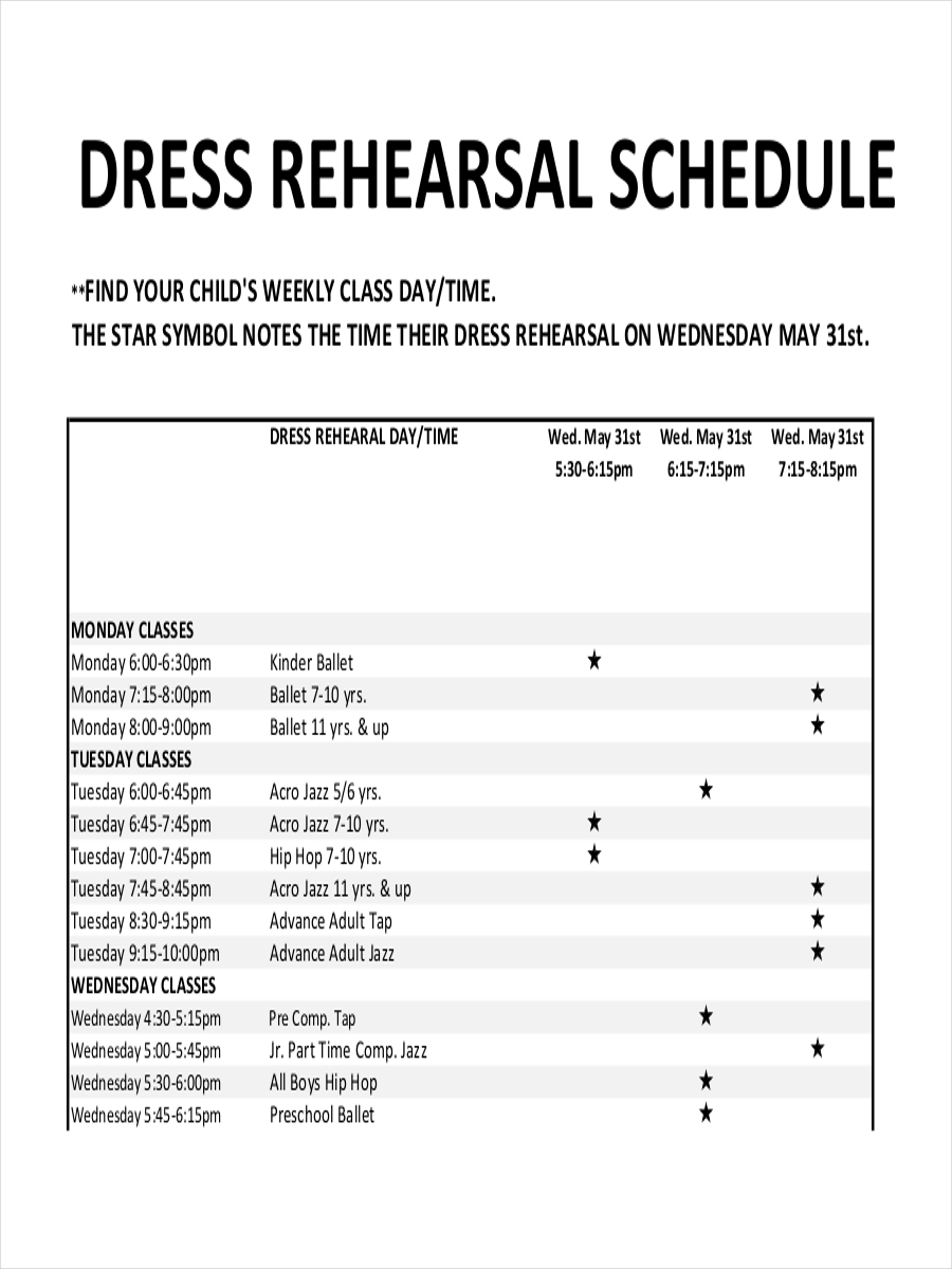 dress rehearsal schedule