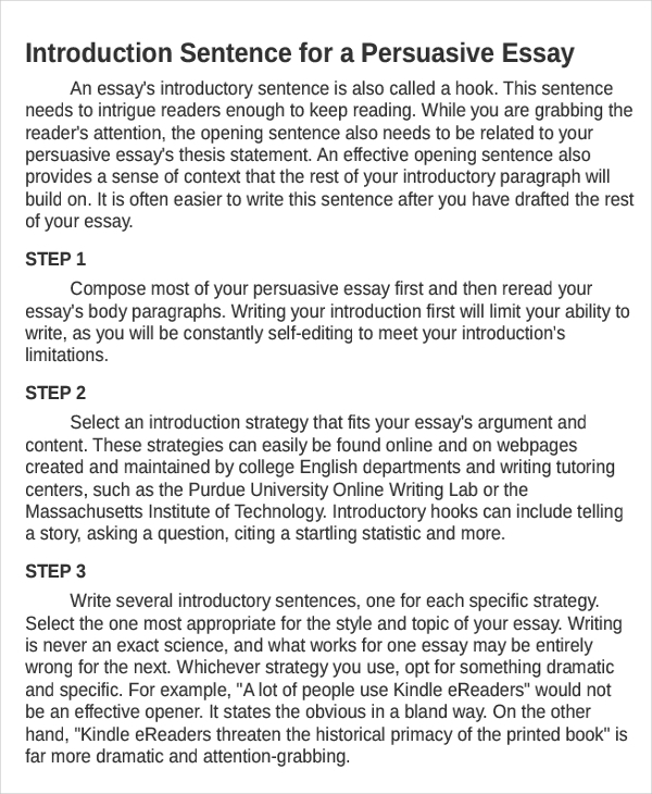 writing an introduction paragraph for a persuasive essay In shorter papers, the introduction is usually only one or two paragraphs, but it can be several paragraphs in a longer paper for longer papers although for short essays the introduction is usually just one paragraph, longer argument or research papers may require a more substantial introduction.