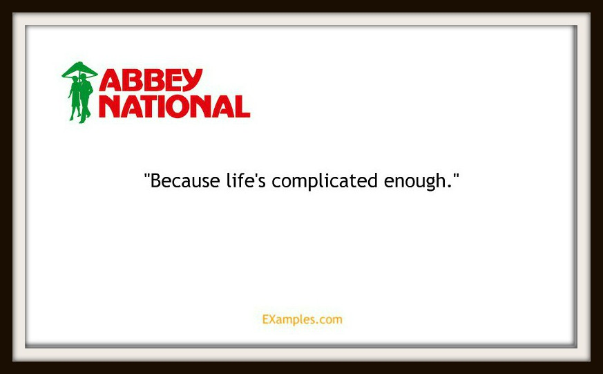 "Abbey National: ""Because life's complicated enough"""