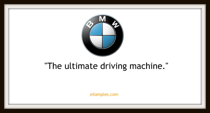 "BMW: ""The ultimate driving machine"""