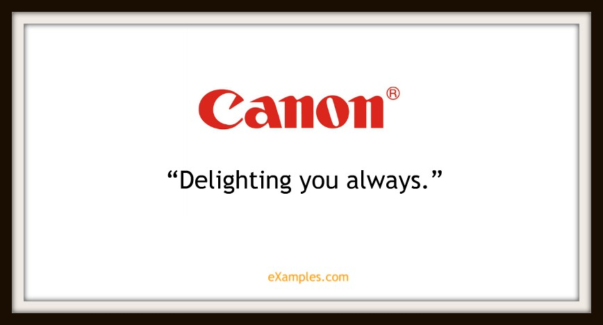 "Canon: ""Delighting you always"""