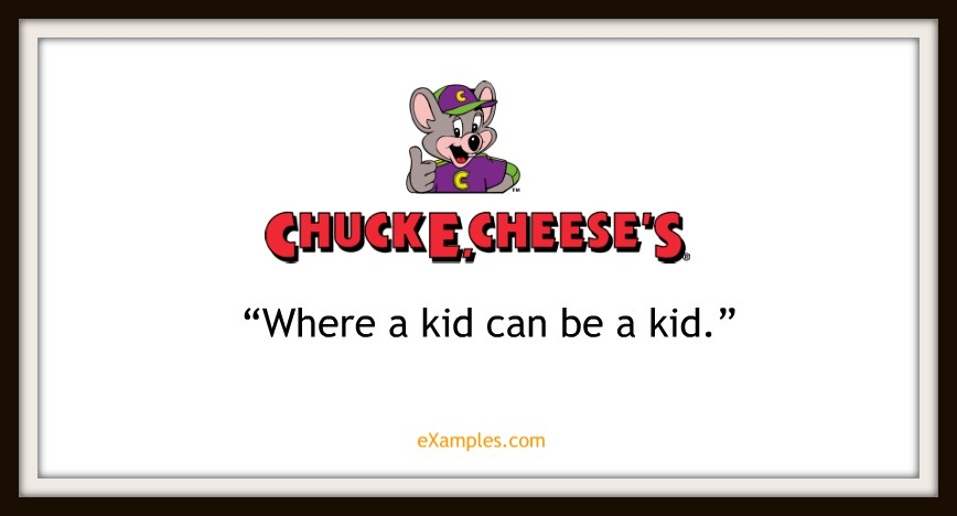 "Chuck E. Cheese's: ""Where a kid can be a kid"""