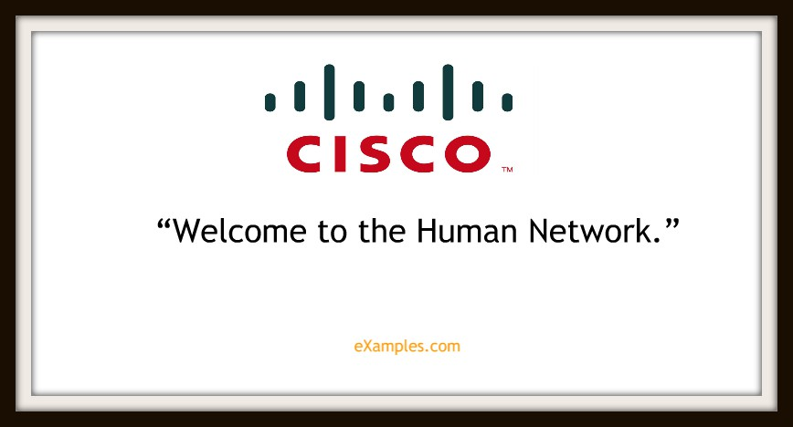 "Cisco Systems: ""Welcome to the human network"""