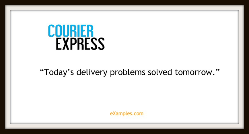 "Courier Express: ""Today's delivery problems solved tomorrow"""