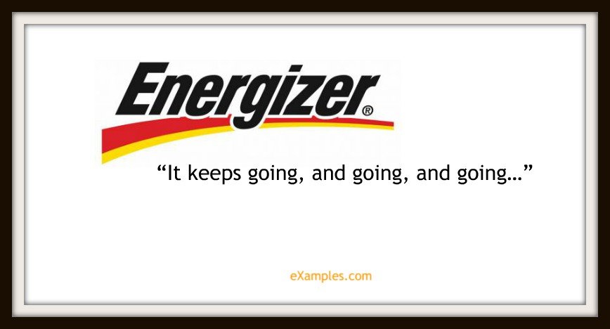 "Energizer: ""It keeps going, and going, and going..."""