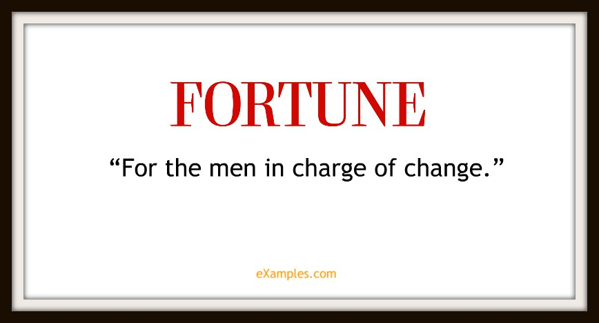 "Fortune Magazine: ""For the men in charge of change"""