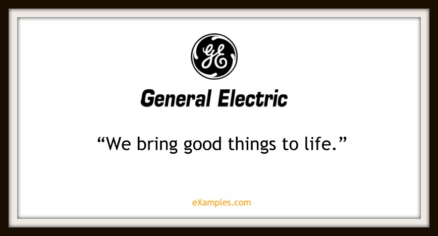 "General Electric: ""We bring good things to life"""