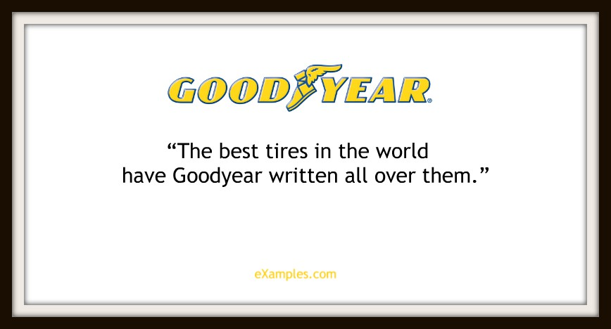 "Goodyear: ""The best tires in the world have Goodyear written all over them"""