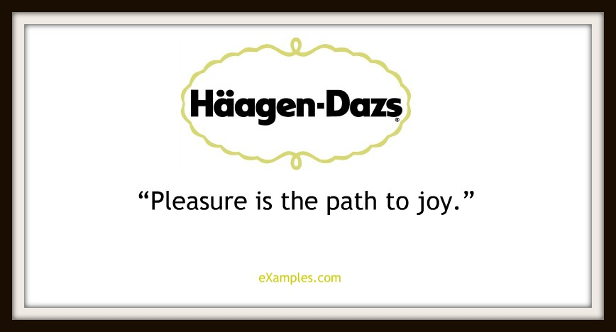 "Haagen-Dazs: ""Pleasure is the path to joy"""