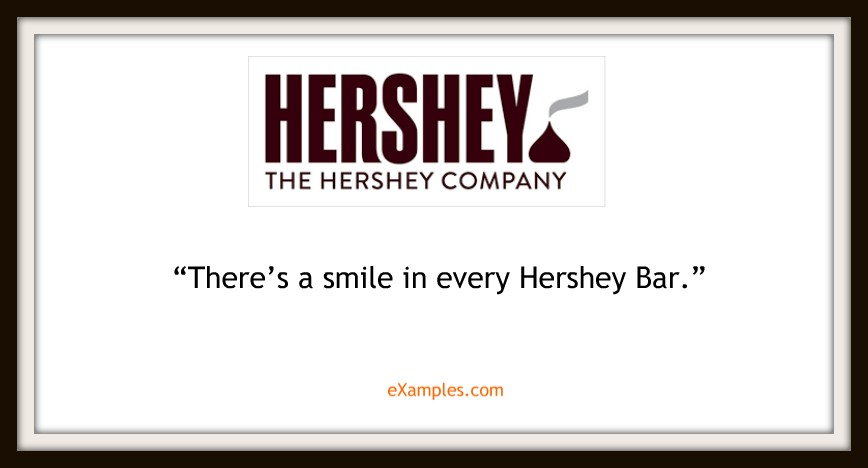 "Hershey's: ""There's a smile in every Hershey's bar."""