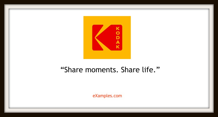 "Kodak: ""Share moments. Share life."""