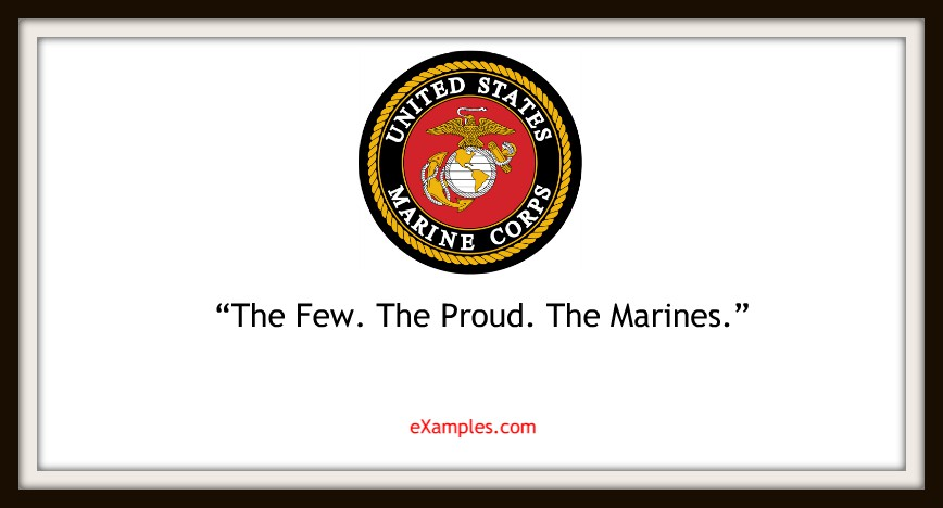 "US Marine Corps: ""The Few. The Proud. The Marines."""