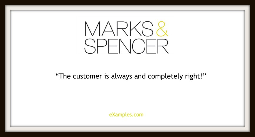 "Marks & Spencer: ""The customer is always and completely right!"""