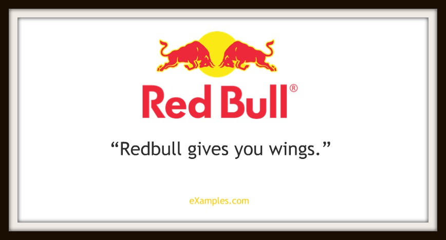"Red Bull: ""Red bull gives you wings."""