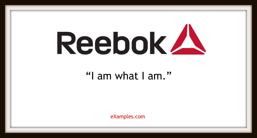 "Reebok: ""I am what I am."""