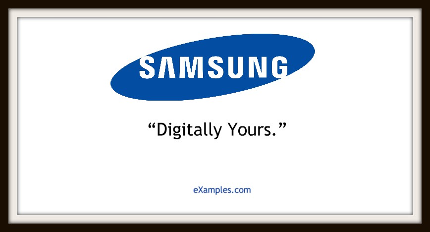 "Samsung: ""Digitally yours."""