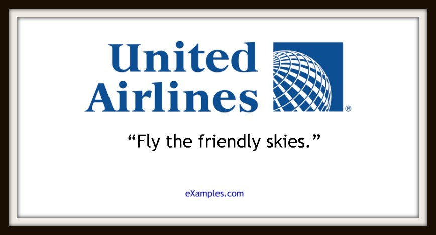 "United Airlines: ""Fly the friendly skies."""