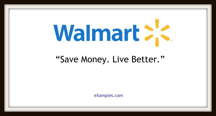 "Walmart: ""Save Money. Live Better."""
