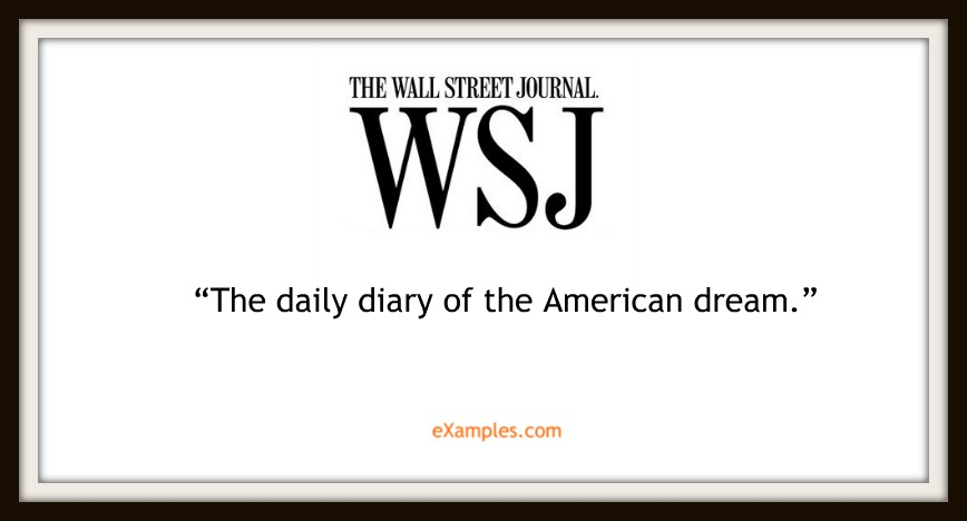 "Wall Street Journal: ""The daily diary of the American dream."""