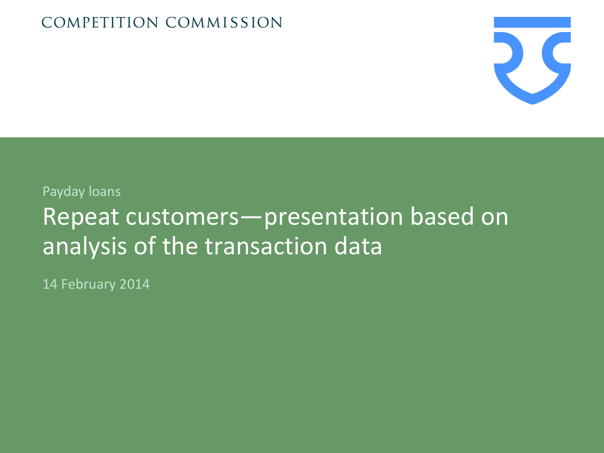 repeat customer presentation based on analysis of the transaction data