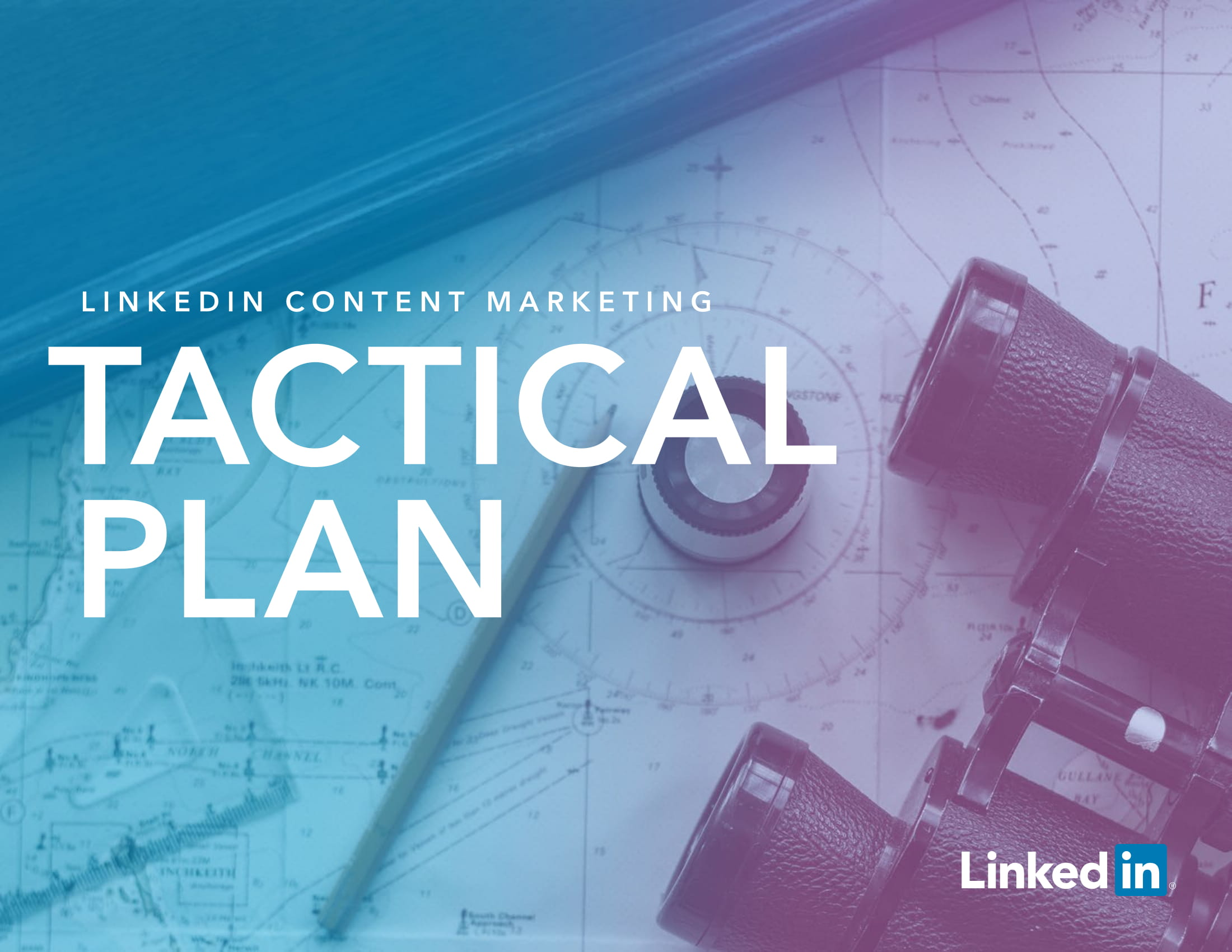 linkedin content marketing tactical plan example