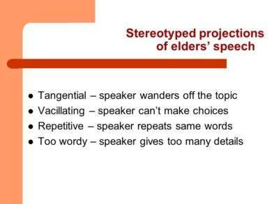 stereotyped projections of elders speec