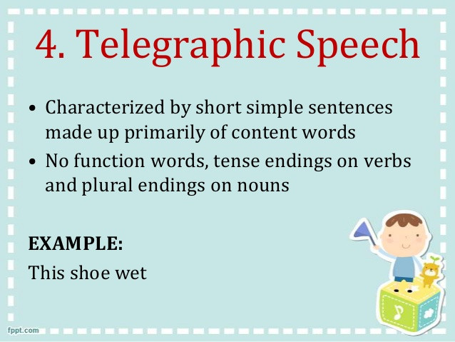 telegraphic speech definition and example