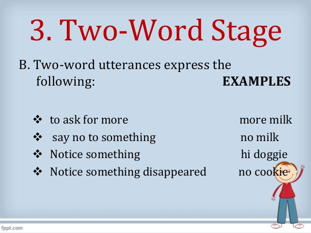 two word stage speech examples