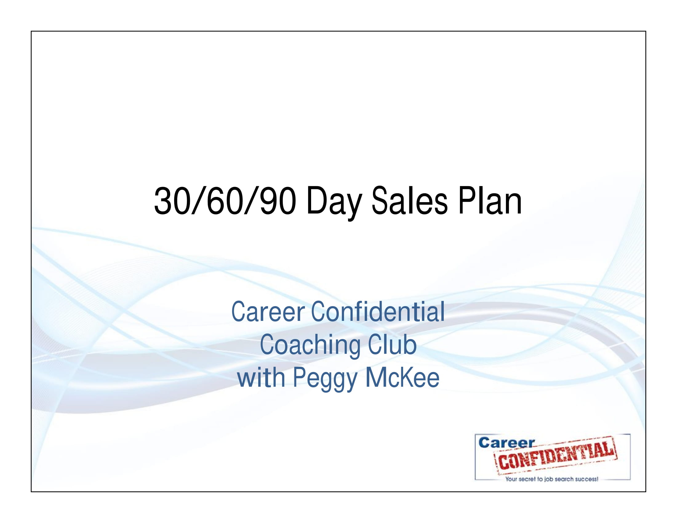 30 60 90 day sales plan template and example
