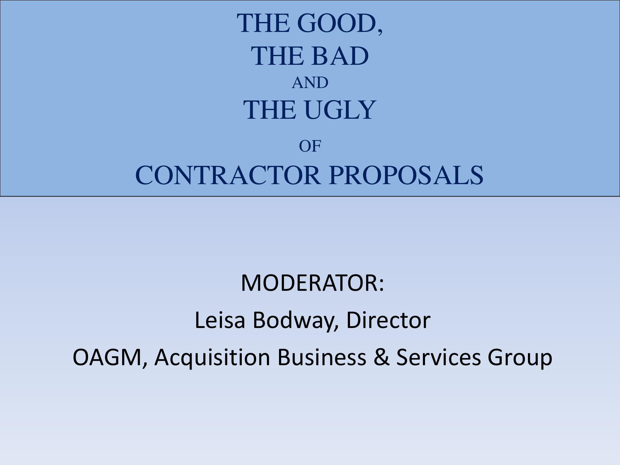 the good bad and ugly of contractors proposals