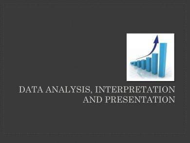 data analysis interpretation and presentation for reporting example