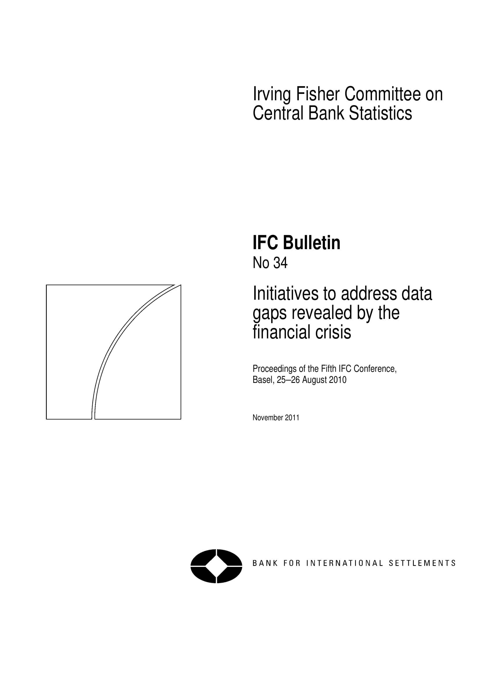 initiatives to address data gap revealed by the financial crisis example 001