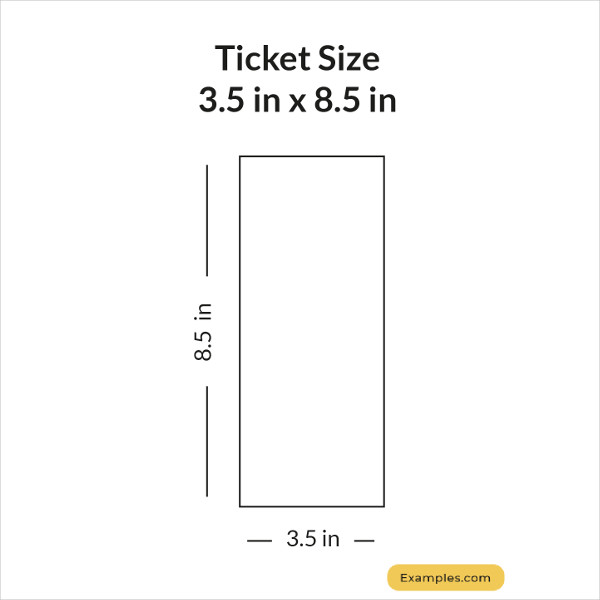 3.5 × 8.5 Ticket