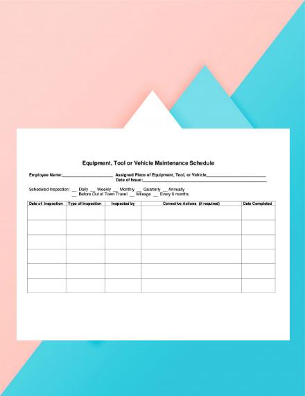 equipment tool or vehicle maintenance schedule