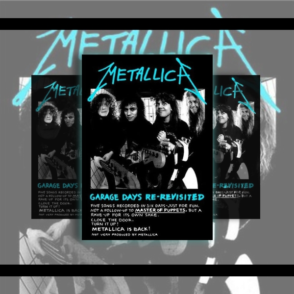 Metallica Garage Days Re-visited Flyer Example