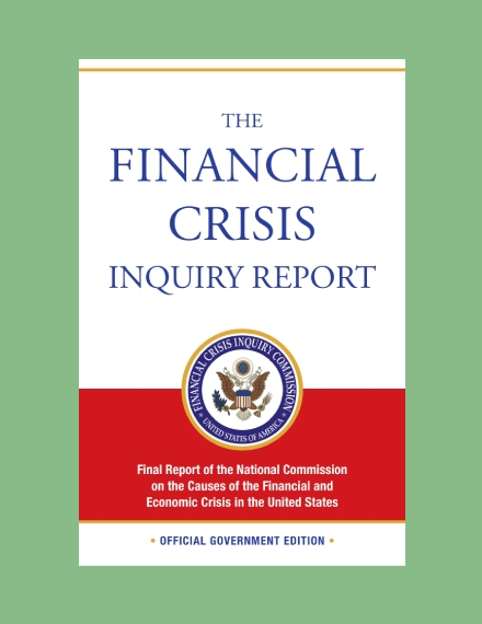 financial crisis inquiry report