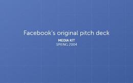 Facebooks First Pitch Deck
